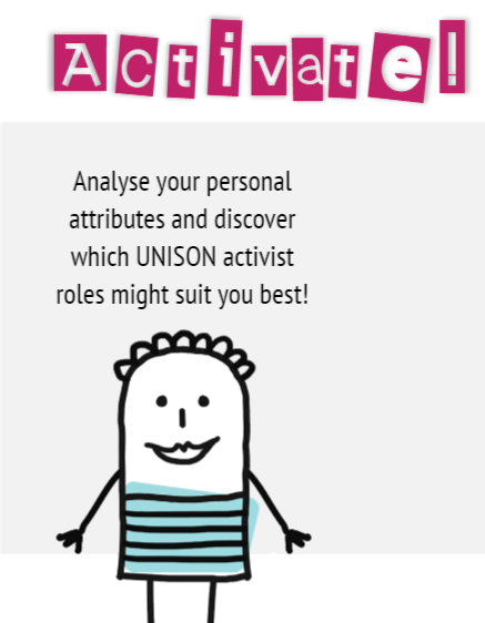 Stick figure with text 'Activate! Analyse your personal attributes and discover which UNISON activist roles might suit you best!'